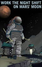 NASA Space Travel Poster Working the Night Shift on Mars' Moon Recruitme... - $13.00+