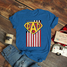 Mens Fathers Day Superhero Dad Usa Flag For Dad Father T-Shirt Birthday ... - $15.99+