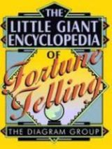 The Little Giant Encyclopedia of Fortune Telling - $6.95