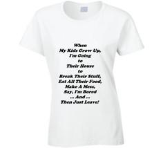 When My Kids Grow Up T Shirt - $15.51+