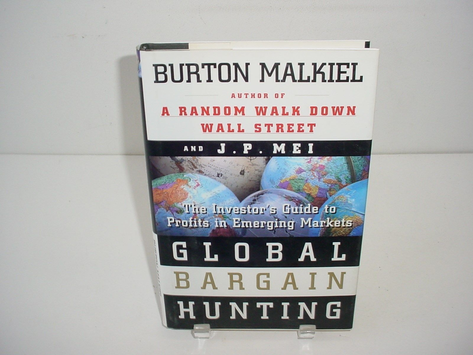 Global Bargain Hunting The Investor's Guide to Profits in Emerging Markets Book