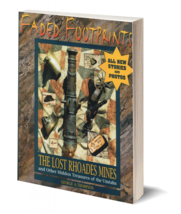 Faded Footprints: The Lost Rhoades Mine & Other Hidden Treasures of the ... - $29.95