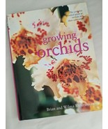 Complete Practical Guide To Growing Orchids By Brian And Wilma Rittershs... - $16.83
