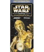 Star Wars Where Science Meets Imagination Brochure COSI Columbus 2006 - $4.94