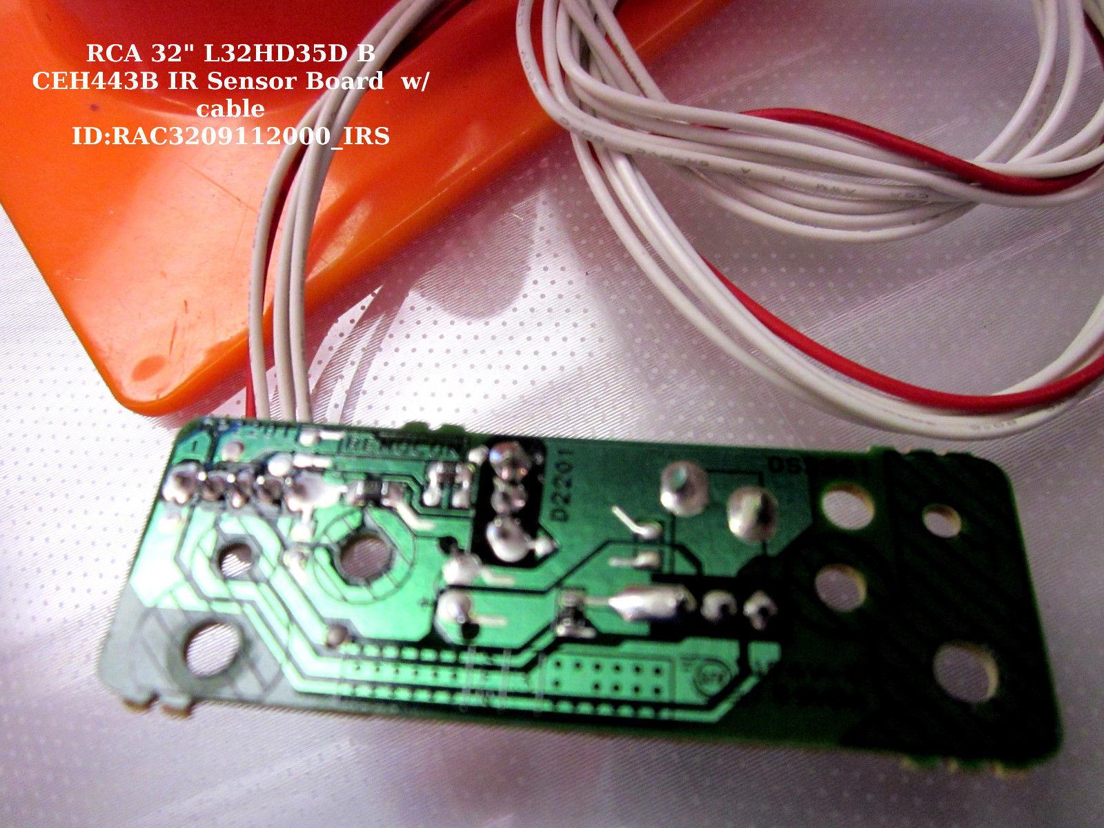 """RCA 32"""" L32HD35D B CEH443B IR Sensor Board  w/cable"""