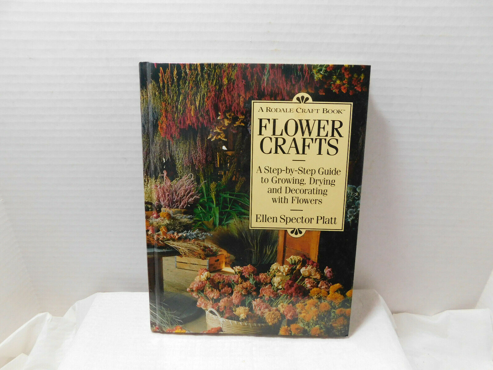 Primary image for The Rodale Craft Book Flower Crafts Platt