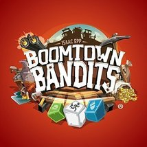 Breaking Games - Boomtown Bandits Boardgame - $39.99