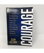 Courage By Sam Glenn 2018 Self Published 71 Pages - $15.83