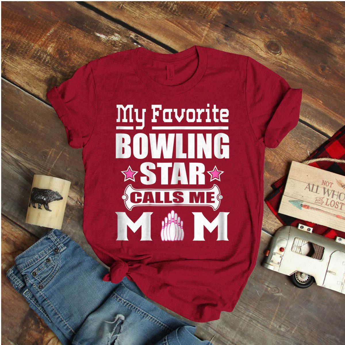Womens My Favorite Bowling Star Calls Me Mom Ideas Birthday Gift Vintage Funny