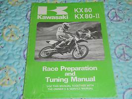 1987 87 KX80 KX80-II Kx 80 Ii 2 Big Wheel Race Racing Preparation Tuning Manual - $23.93