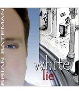 White Lie [Audio CD] Brian Bateman - $10.99