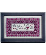 For You With Love cross stitch chart Annalee Waite Designs - $9.00