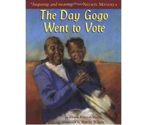 Primary image for The Day Gogo Went to Vote by Elinor Batezat Sisulu (1999, Paperback)