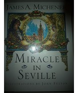 Miracle in Seville [Hardcover] Michener, James A. - $40.00