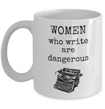 Book themed coffee mug - Women who write are dangerous - feminist writer gift - $20.90
