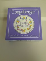 Longaberger  Happy Easter Tie On  No date on front  New in Box - $12.82