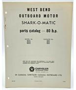 West Bend Outboard Motor Parts Catalog Shark O Matic 80 HP Chrysler Manu... - $10.40