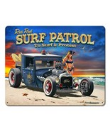 1929 Rat Rod Surf Patrol To Surf and Protest by Larry Grossman Metal Sign - $30.00