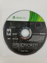 Dishonored -- Game of the Year Edition (Microsoft Xbox 360 DISC 2 ONLY) - $5.99