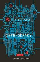 Infomocracy: Book One of the Centenal Cycle (The Centenal Cycle, 1) [Pap... - $9.69