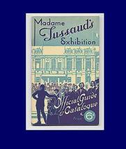 Madame Tussaud's Exhibition WAX Museum 1936 Official Guide & Catalogue L... - $10.99