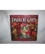 PARLOR CATS A Victorian Celebration Hardback HC Book Beautiful and Colo... - $24.95