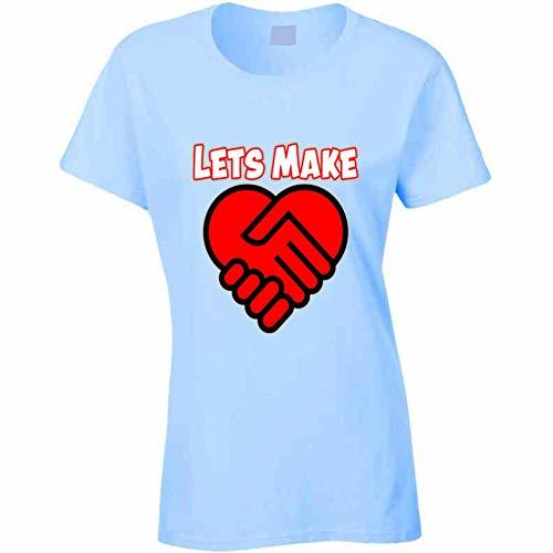 Let Make A Deal in Love Ladies T Shirt S Light Blue
