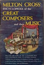Milton Cross' encyclopedia of the great composers and their music Cross,... - $1.99
