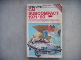 GM Subcompact 1971-1980 Repair Manual, Service, Maintenance. Chilton Book. Chevy - $8.42