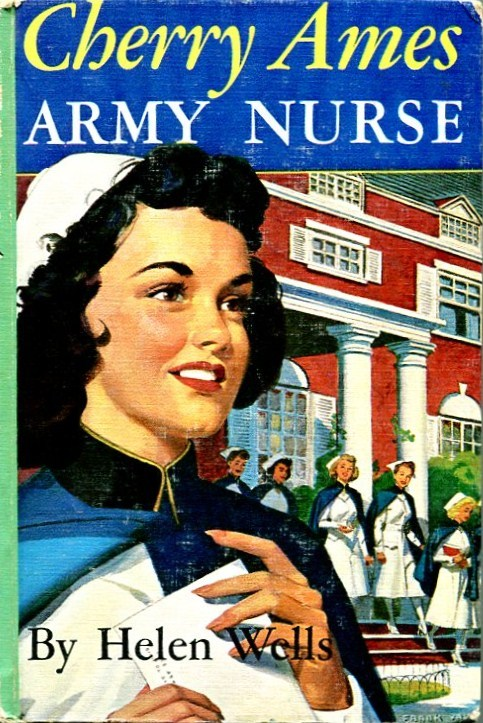 CHERRY AMES:  ARMY NURSE by Helen Wells /SERIES #3 /1st