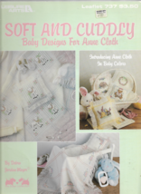 Leisure Arts-Soft and Cuddly Baby Designs for Anne Cloth by Debra Meyer - $3.95