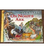 On Noah's Ark by Jan Brett HB DJ - $1.50