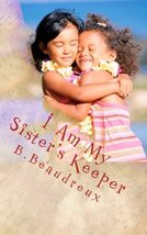 I Am My Sister's Keeper: A Book of Inspirational Poems & Motivational Wo... - $9.85