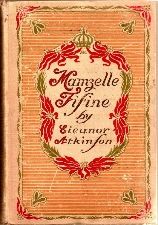 Mamzelle Fifine by Eleanor Atkinson 1903