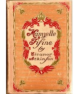 Mamzelle Fifine by Eleanor Atkinson 1903 - $25.00