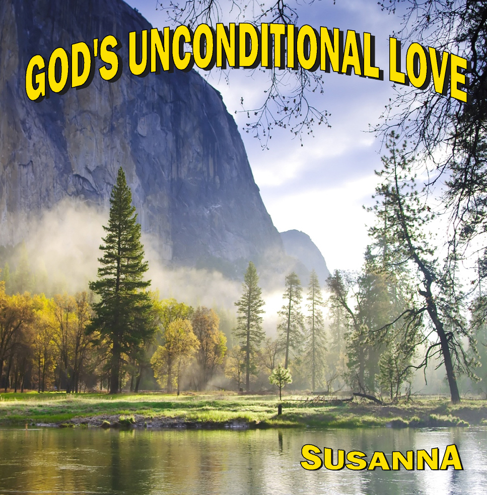 God s unconditional love by susanna