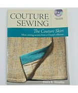 Couture Sewing: The Couture Skirt: More Sewing Secrets From A Chanel Col... - $23.75