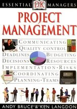 Project Management (Essential Managers) [Aug 24, 2000] Bruce, Andrew; La... - $25.99