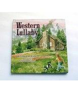 Western Lullaby by Lynn Estes Friess 2010 Like New Cowboy Culture First ED w/ CD - $19.00
