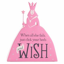 """Wizard of Oz Good Witch """"When All Else Fails, Click Your Heels and Wish""""... - $14.80"""