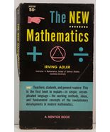 The New Mathematics by Irving Adler - $2.50