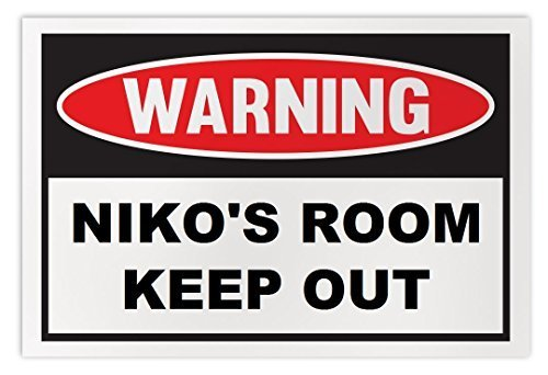 Personalized Novelty Warning Sign: Niko's Room Keep Out - Boys, Girls, Kids, Chi