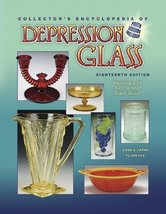 Collector's Encyclopedia of Depression Glass [Jul 15, 2007] Florence, Ge... - $19.26