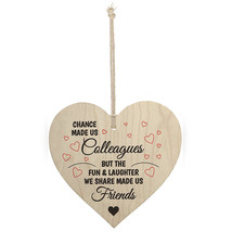Wood Sign Plaque - CHANCE MADE US Colleagues BUT THE FUN WE SHARE MADE U... - $9.99