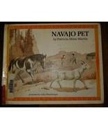 Navajo Pet Patricia Miles Martin Hardcover Ex-library Htf 1971 second im... - $143.55
