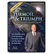 Turmoil & Triumph: The George Shultz Years - $24.95