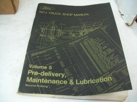 1974 Ford Truck Shop Manual - Vol 5. - Pre-Delivery - 2nd printing O5 - $12.82