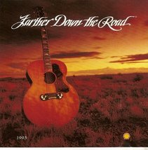 Farther Down the Road [Audio CD] - $2.59