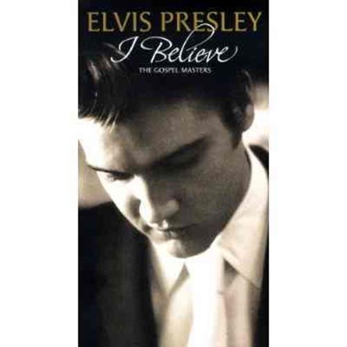 I believe gospel masters by elvis presley