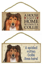 "Collie Sable Dog Sign Plaque 10"" x 5"" House Home Spoiled Lives Here Sign - $10.95"